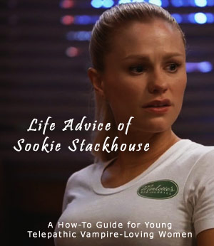 Life Advice of Sookie Stackhouse