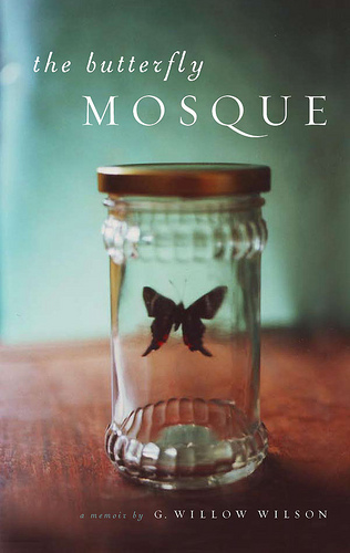 Butterfly Mosque by G. Willow Wilson