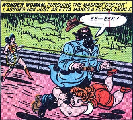 Wonder Woman lassos and Etta tackles Prexy Deacon