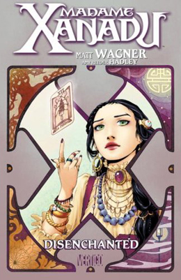 Madame Xanadu Vol 1 Disenchanted