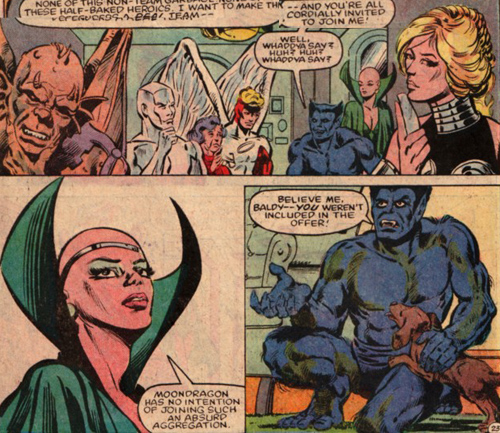 Moondragon is arrogant when asked to join the Defenders