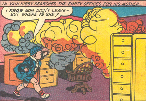 Kibby goes after his mother and into the fire.