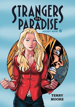 Strangers in Paradise Vol 6 by Terry Moore