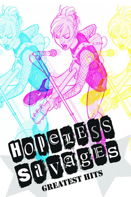 Hopeless Savages (Vol 1): Greatest Hits 2000-2010