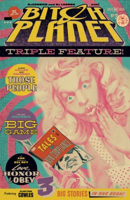 Bitch Planet: Triple Feature #3