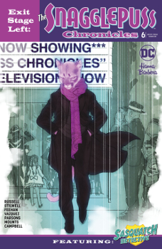Exit Stage Left: The Snagglepuss Chronicles #6