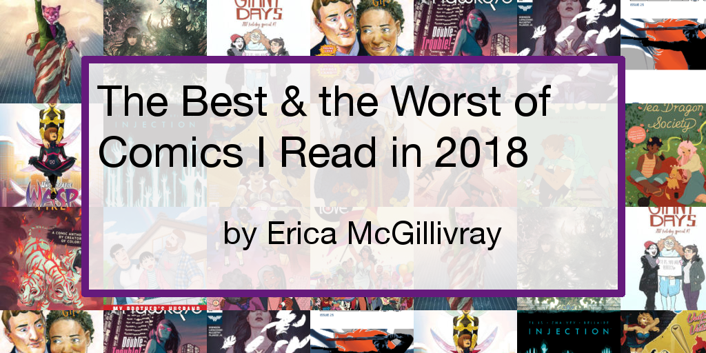 The Best and the Worst of 2018 Comic Books | 6' 7
