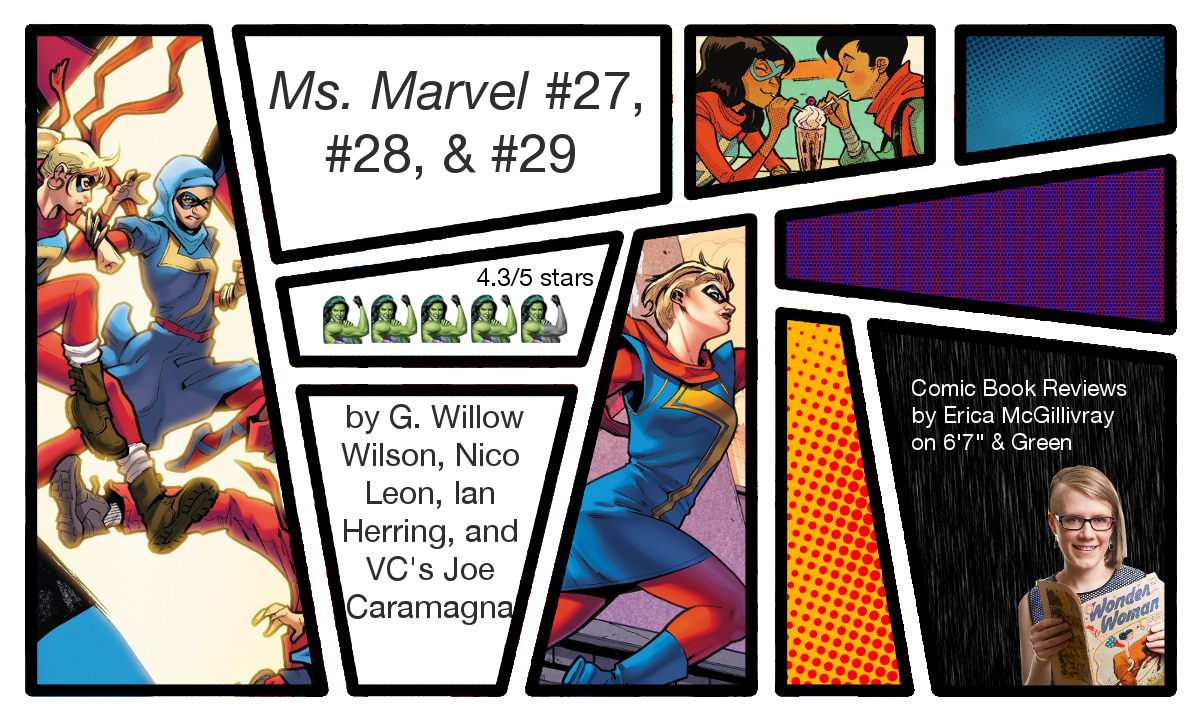 Ms  Marvel #27, #28, and #29 Reviews | 6' 7