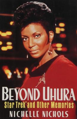 Beyond Uhura by Nichelle Nichols