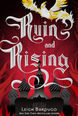 Ruin and Rising (Grisha Verse #3)