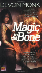 Magic to the Bone (Allie Beckstrom #1) by Devon Monk