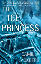 The Ice Princess (Patrik Hedström #1) by Camilla Läckberg